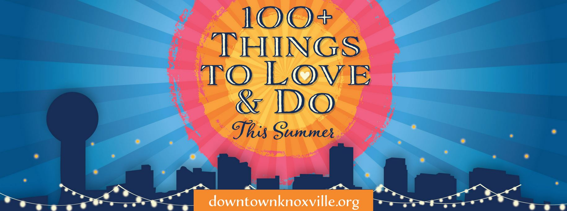 100 things to Love and Do this Summer