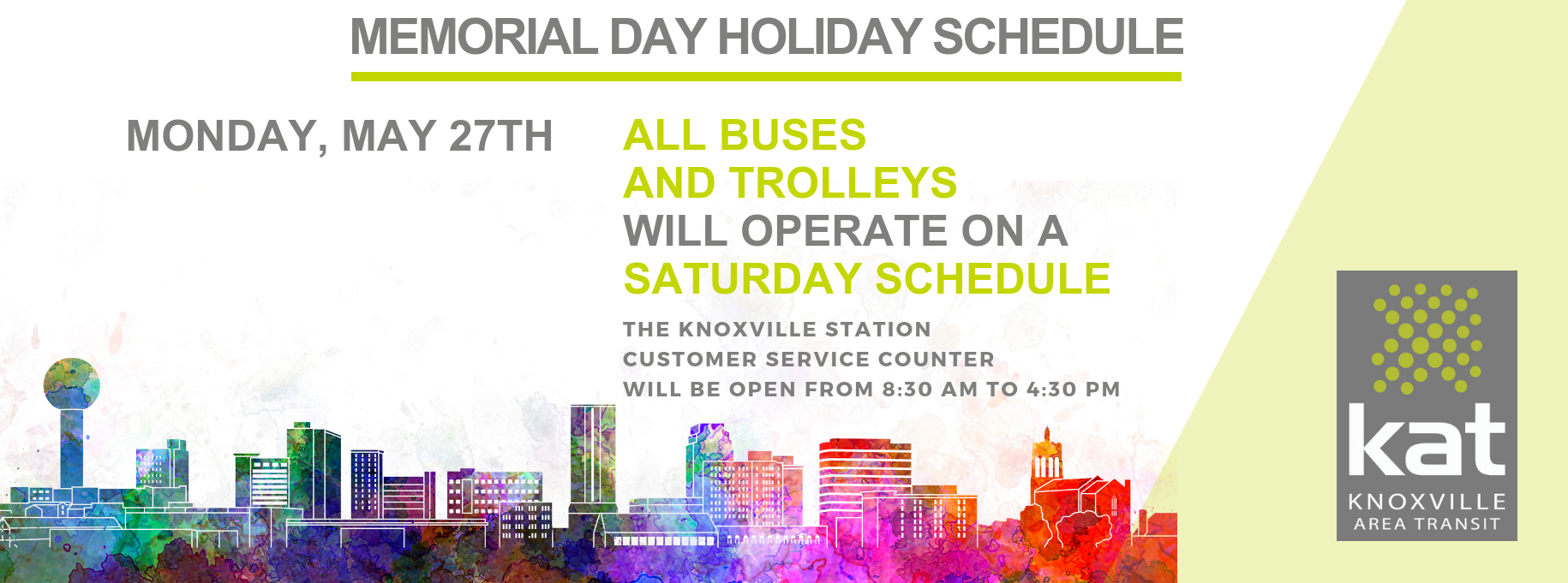 Memorial Day Holiday Schedule